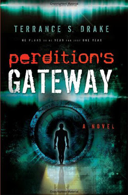 Perdition's Gateway by Terrance Drake