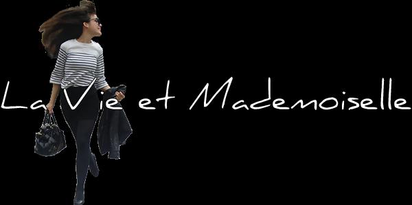 La Vie et Mademoiselle