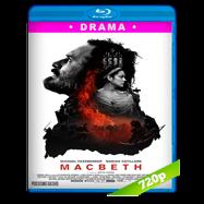Macbeth (2015) BRRip 720p Audio Dual Latino-Ingles