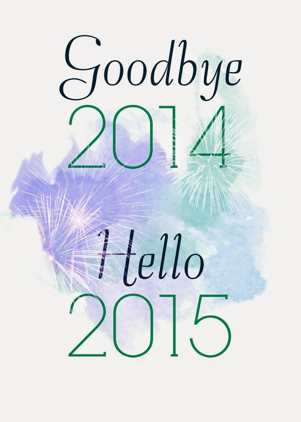 New year. Goodbye 2014 hello 2015