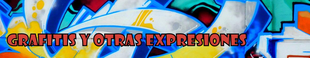 Grafitis y otras expresiones