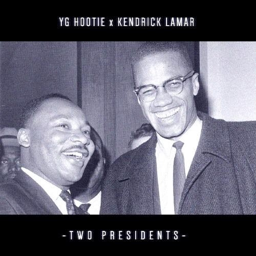Kendrick Lamar & YG Hootie - Two Presidents