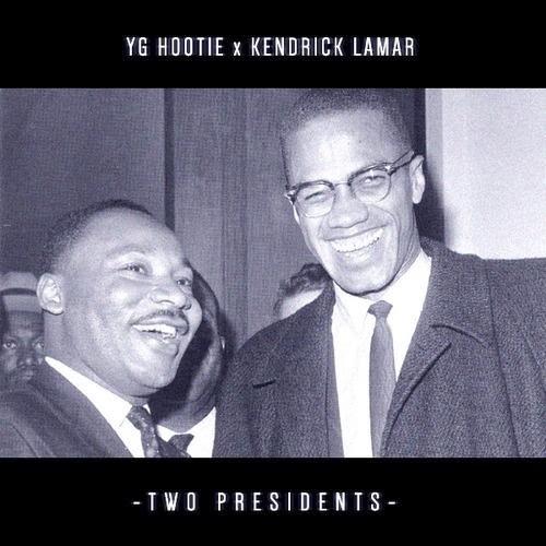 Kendrick Lamar & YG Hootie - Two Presidents