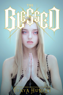 The Blessed by Tonya Hurley