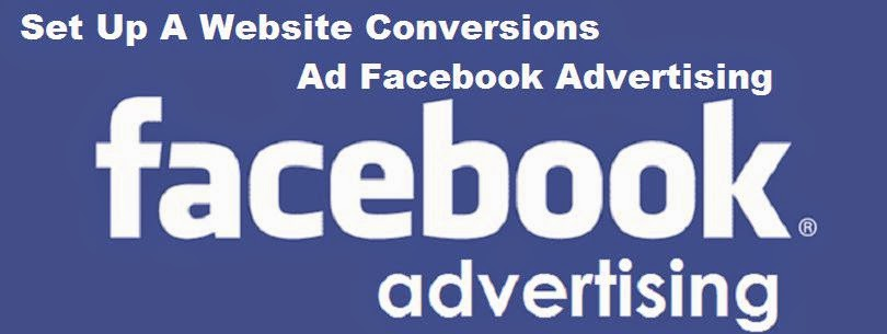 Set Up Website Conversions Ad Facebook Advertising Guide image photo