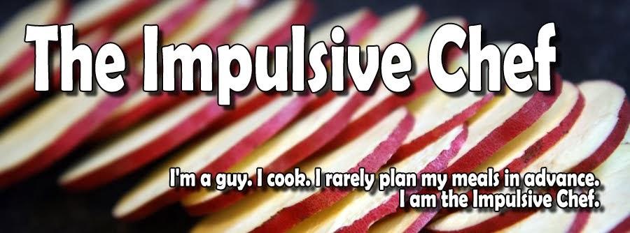The Impulsive Chef