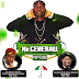 MUSIC : MR GENERAL - PDP 2015  @Mrgenerall,@Streetpee