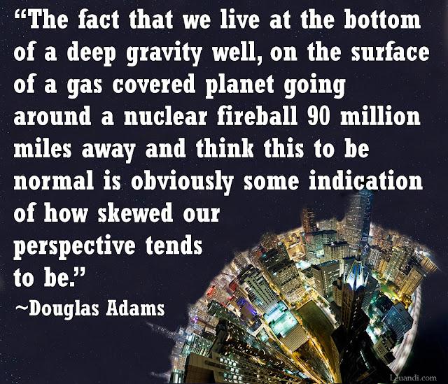 Douglas Adams, perspective, Earth, life, philosophy