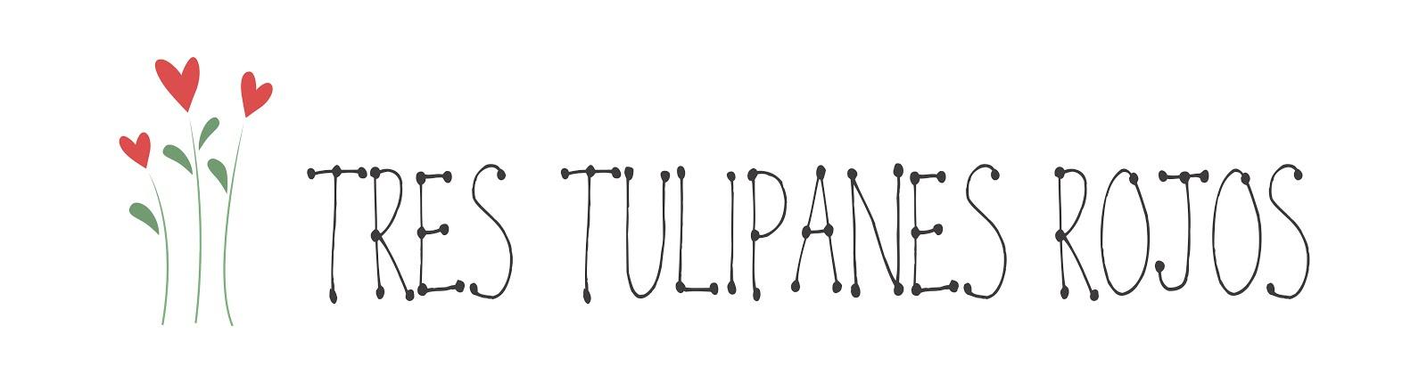 Tres Tulipanes Rojos