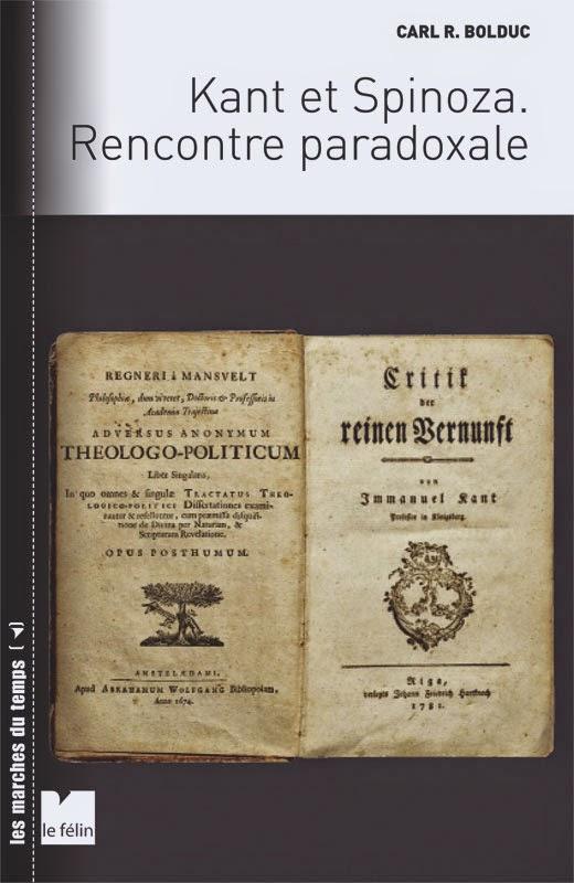 Carl R. Bolduc : Kant et Spinoza : rencontre paradoxale