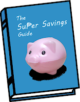 Announcing: The Super Savings Guide! A collection of every savings tip I know. Free for all my email subscribers.