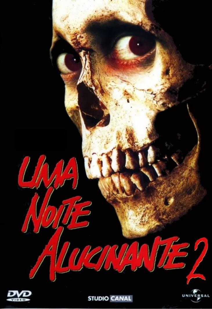 Uma Noite Alucinante 2 – Dublado (1987)