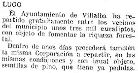 Más eucaliptos,  más   coníferas. Consecuencias de la sed de beneficio$ en la húmeda Galicia. El sector forestal. 1925_Concejo+Vilalba+reparte+gratis+3000+eucaliptos+para+impulsar+riqueza+forestal
