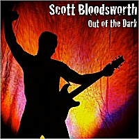 Scott Bloodsworth - Out Of The Dark