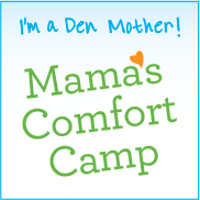 Mama&#39;s Comfort Camp