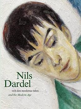 """Moderna Museet - """"Nils Dardel och den moderna tiden"""""""