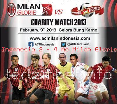 Hasil Indonesia VS AC Milan Glorie 2013