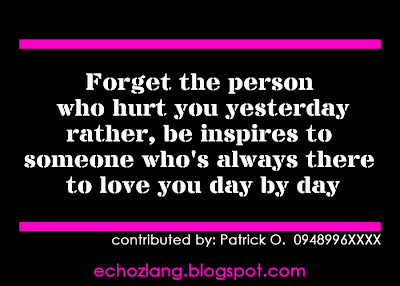 Forget the person who hurt you yesterday