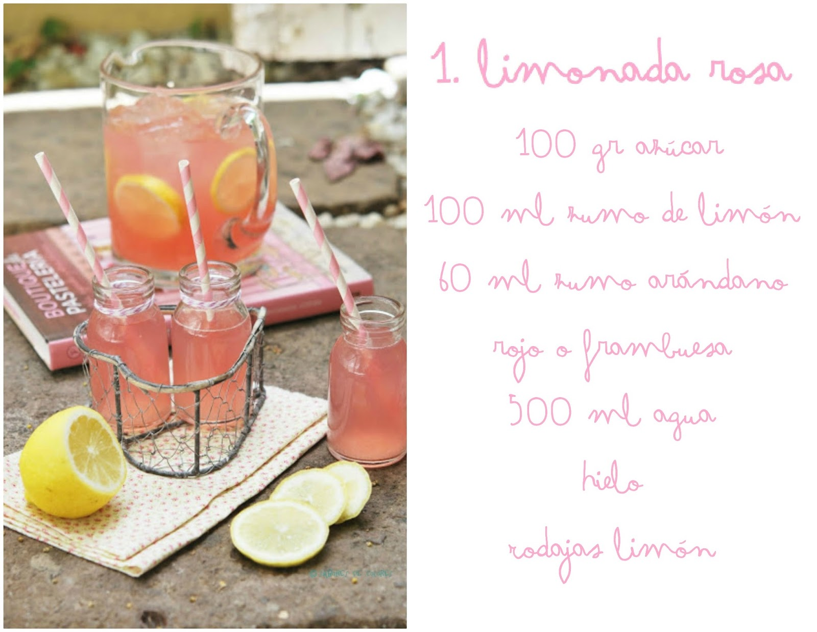 http://www.saboresdecolores.com/2013/07/limonada-rosa.html