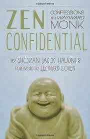 Zen Confidential, Confessions of a Wayward Monk