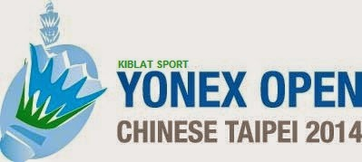 Jadwal Yonex Chinese Taipei Open Grand Prix Gold 2014