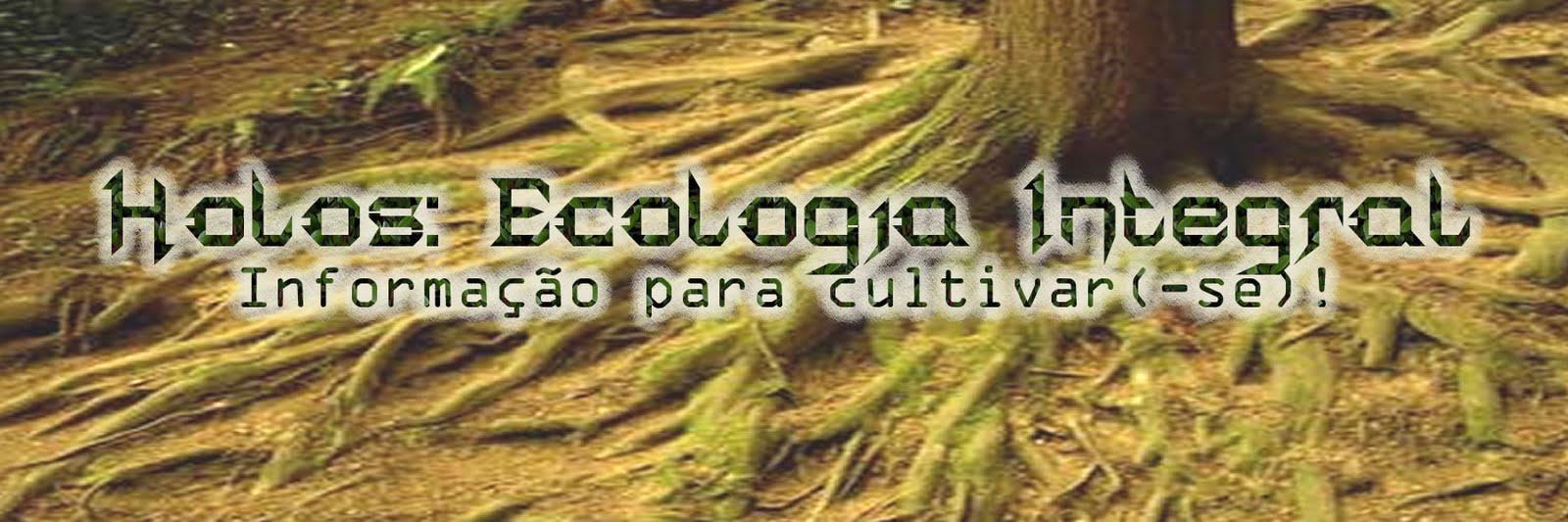 Holos: Ecologia Integral