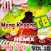 Album Mix: Meng Kheang TB Remix Vol.10