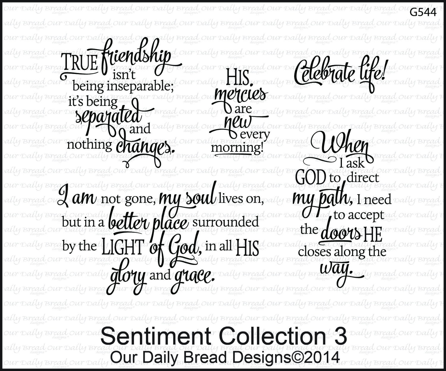 Stamps - Our Daily Bread Designs Sentiment Collection 3