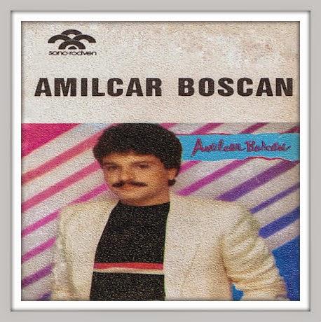 Amílcar Boscán - Solamente Amilcar