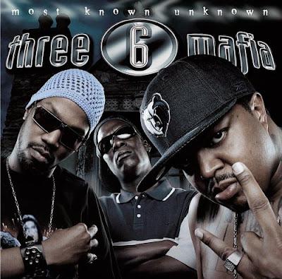 Three 6 Mafia – Most Known Unknown (CD) (2005) (FLAC + 320 kbps)