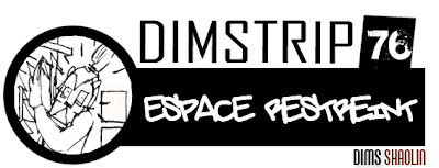 http://1.bp.blogspot.com/-MlMfwwUzOa0/T_1ujwf9pcI/AAAAAAAACac/IgieB3G5kpI/s1600/Dimstrip+76_Espace+restreint.jpg