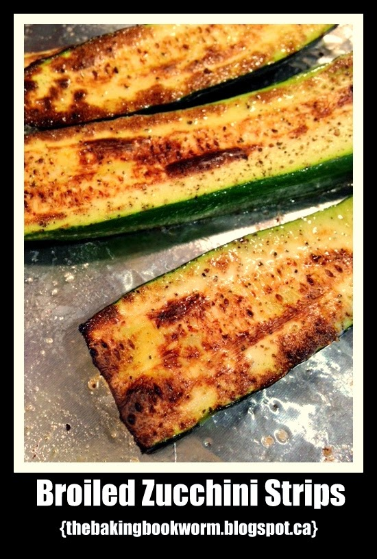 The Baking Bookworm: Broiled Zucchini Strips