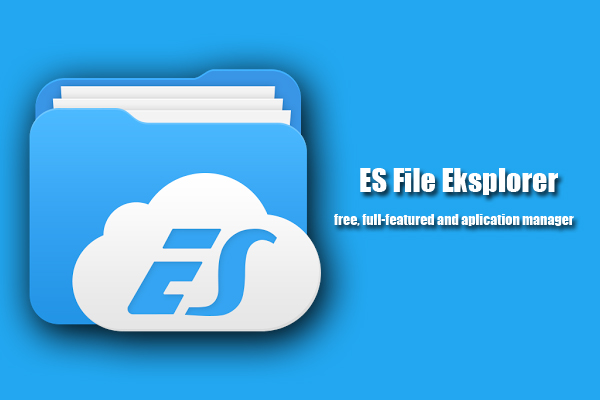 ES File Explorer - File Manager