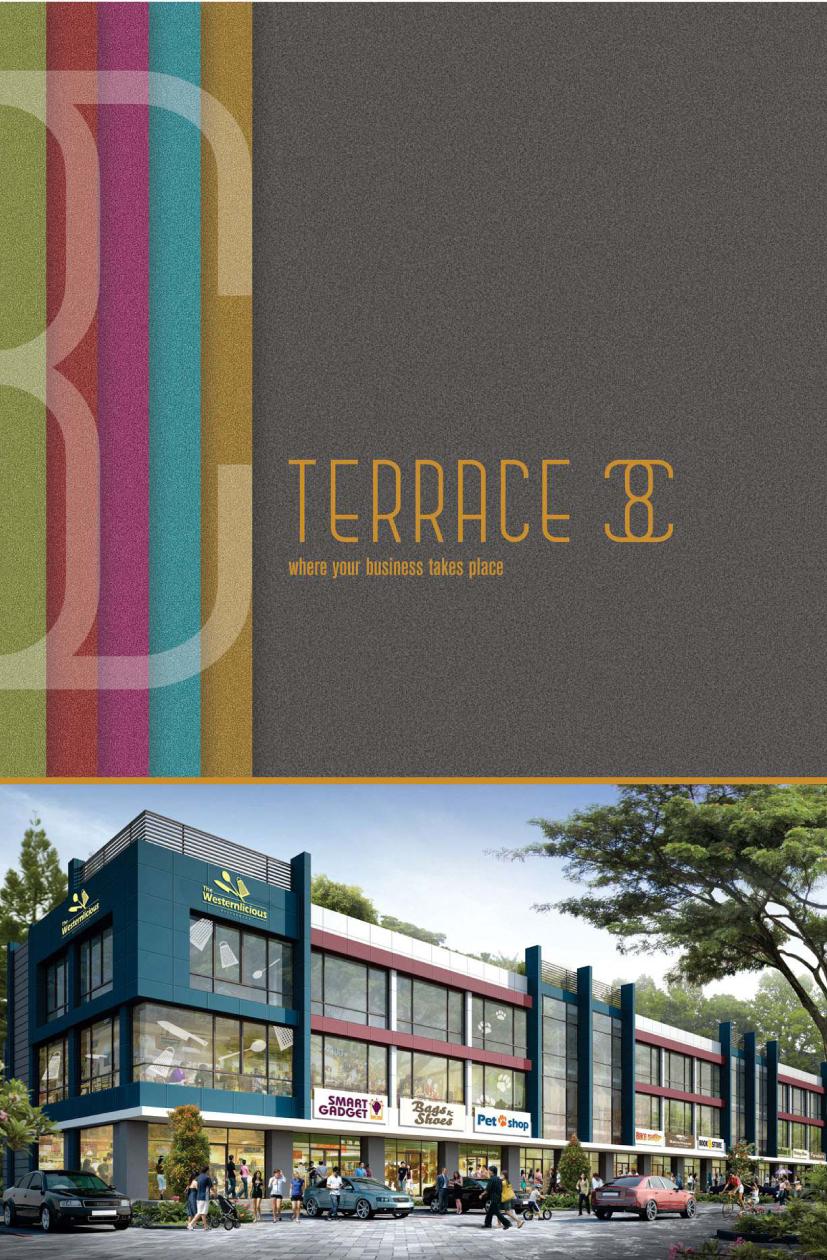 Lifestyle property launching blok baru ruko terrace 8 for Terrace 9 suvarna sutera