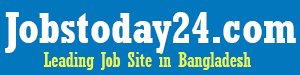 Jobstoday24.com | One of the leading job sites in Bangladesh