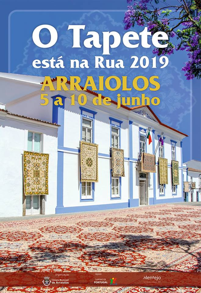 O TAPETE ESTÁ NA RUA 2019 - 05 A 10 JUNHO - ARRAIOLOS.