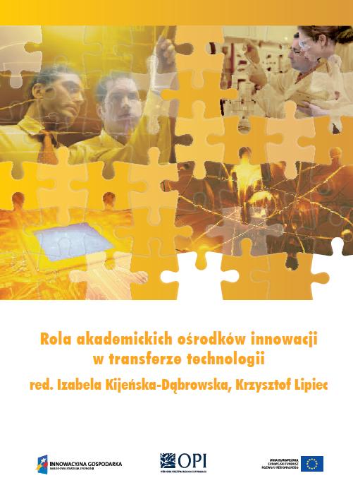 Rola akademickich ośrodków innowacji w transferze technologii
