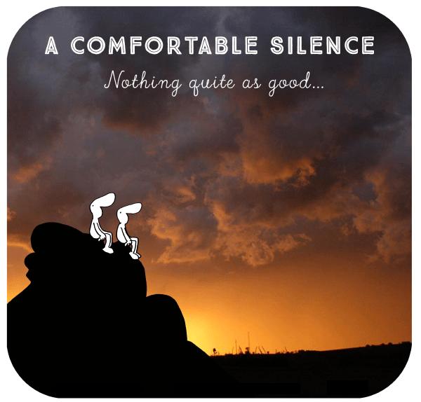 A Comfortable Silence