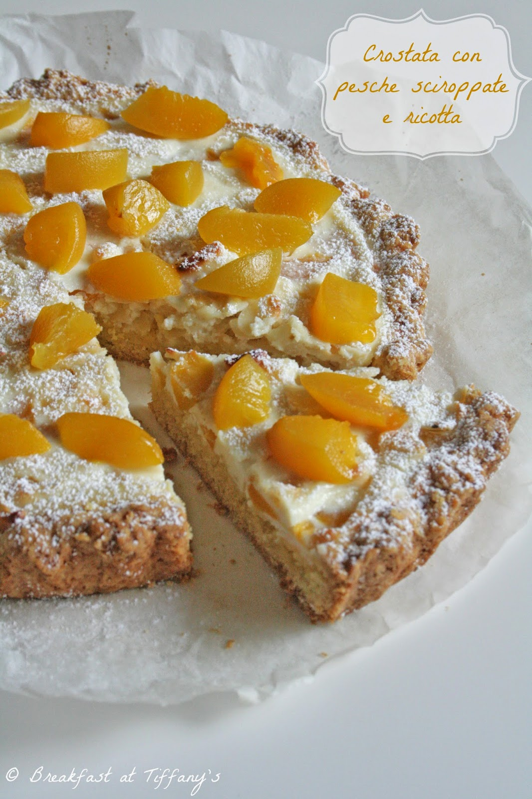 crostata con pesche sciroppate e ricotta / tart with peaches in syrup and ricotta cheese