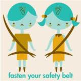 FASTEN YOUR SAFETY BELT!