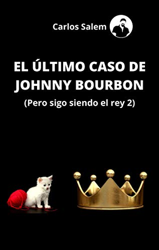 El Úlltimo caso de Johnny Bourbon