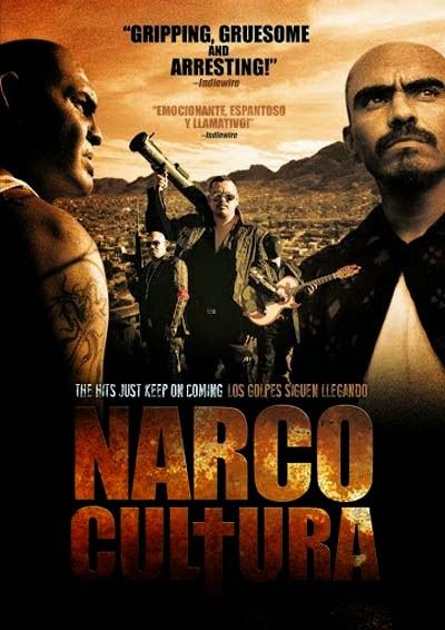 Narco Cultura – Legendado (2013)