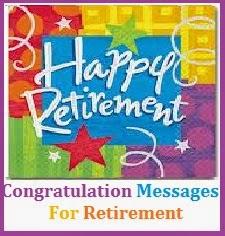 Congratulation Messages : Retirement