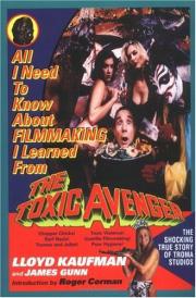 Todo lo que necesito saber sobre el cine lo aprendí del Vengador Tóxico