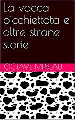 """Traduction italienne de """"La Vache tachetée"""" et autres contes, 2016"""