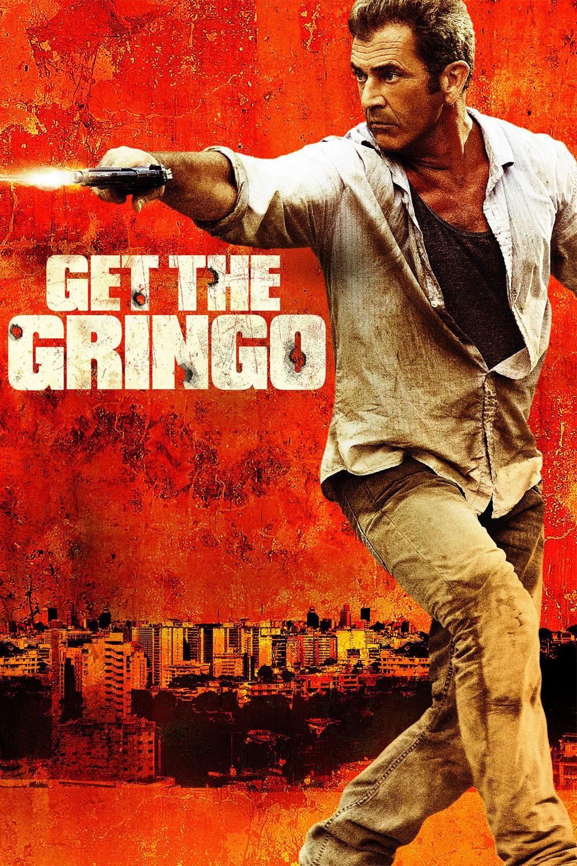 Get The Gringo (2012) คนมหากาฬระอุ
