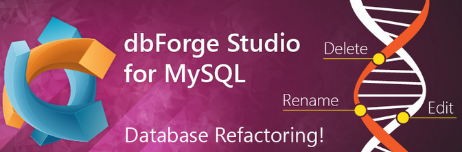 dbForge Studio for MySQL 2015 Download Latest Version