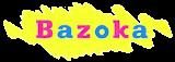KIOSCO BAZOKA