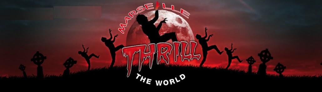 THRILL THE WORLD MARSEILLE 2012