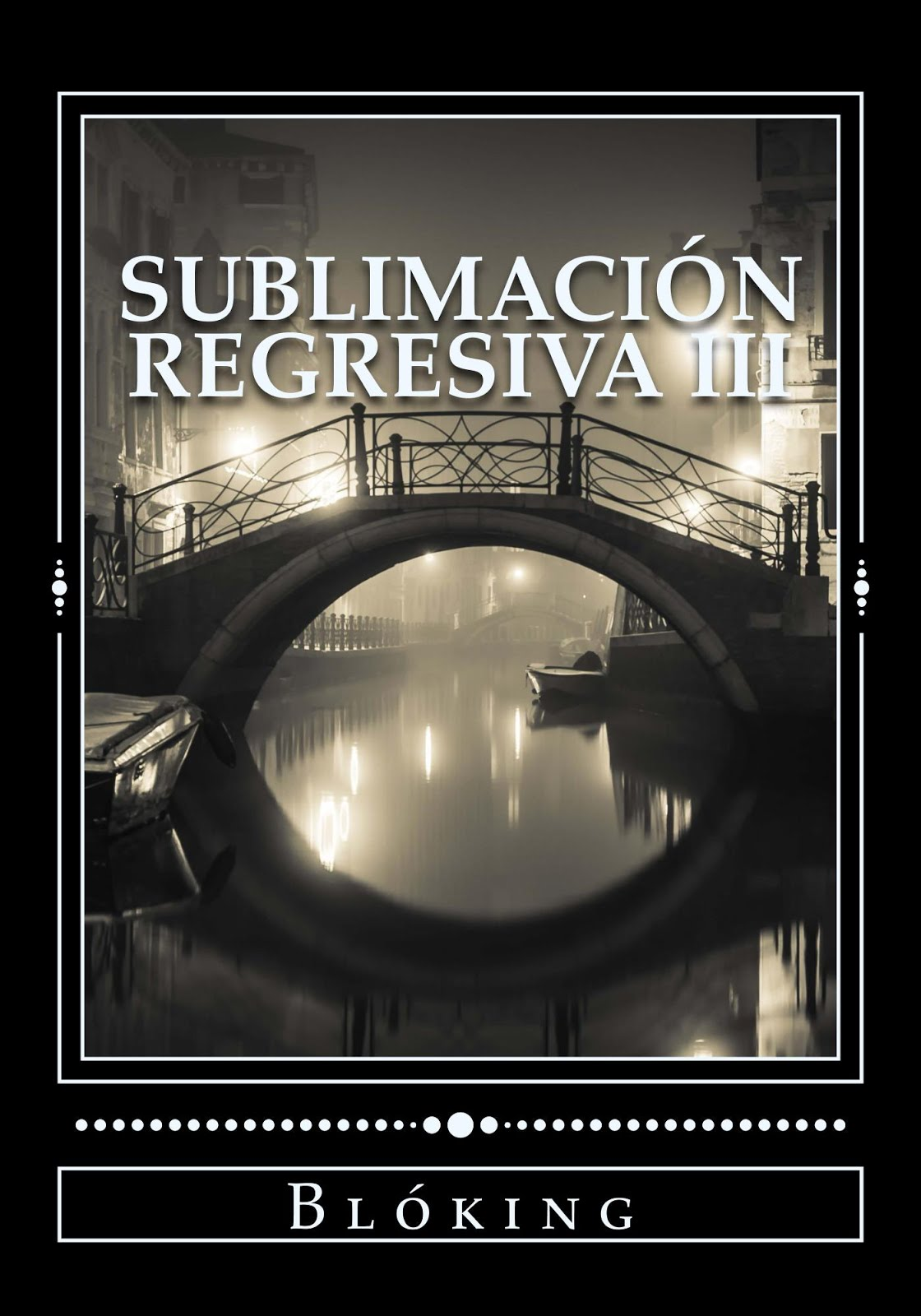 #Obra 37 - Sublimación regresiva III